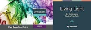 Levend licht, over het zoeken en vinden van waar geloof (lees online)